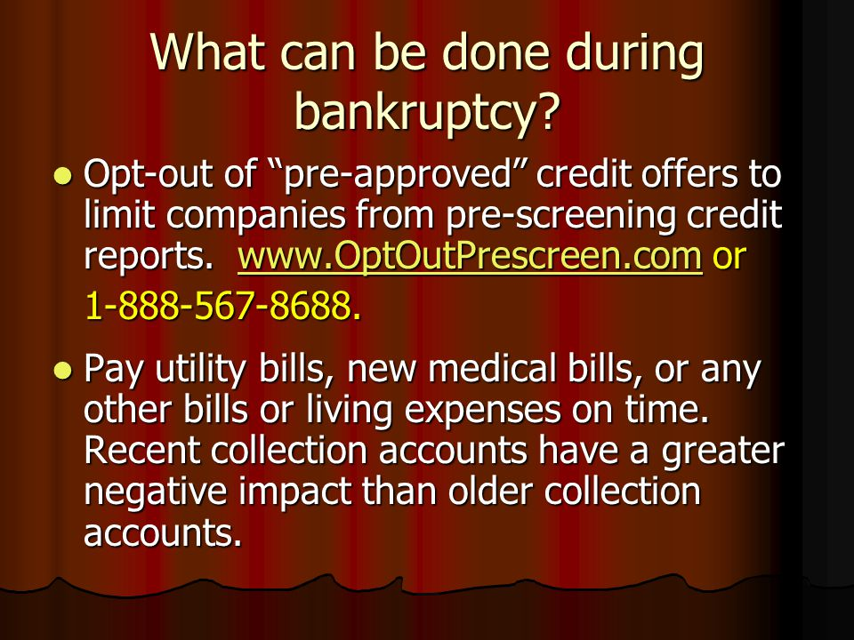 What can be done during bankruptcy