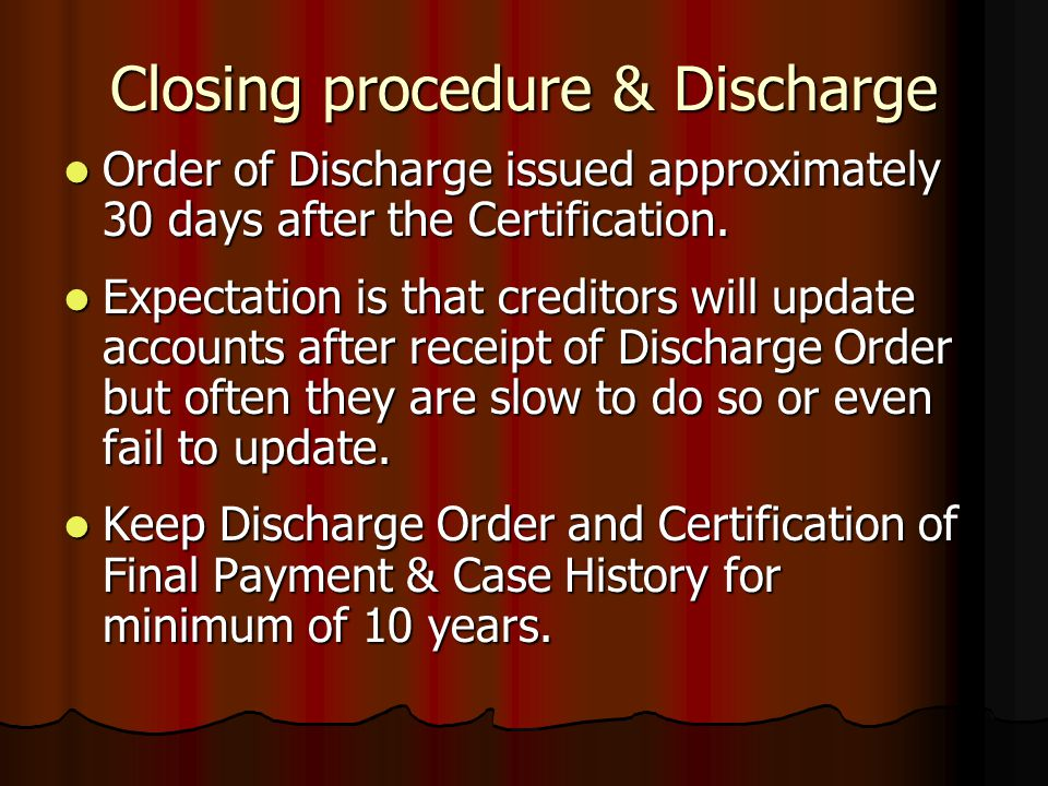 Closing procedure & Discharge