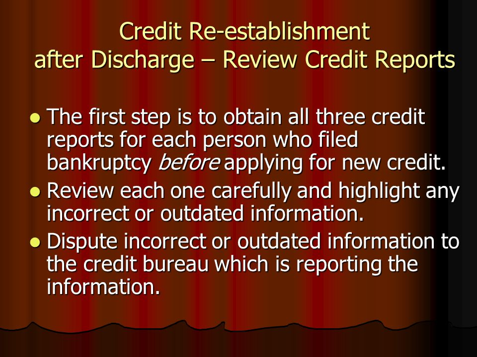 Credit Re-establishment after Discharge – Review Credit Reports