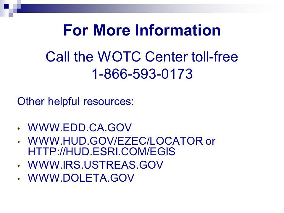 Call the WOTC Center toll-free