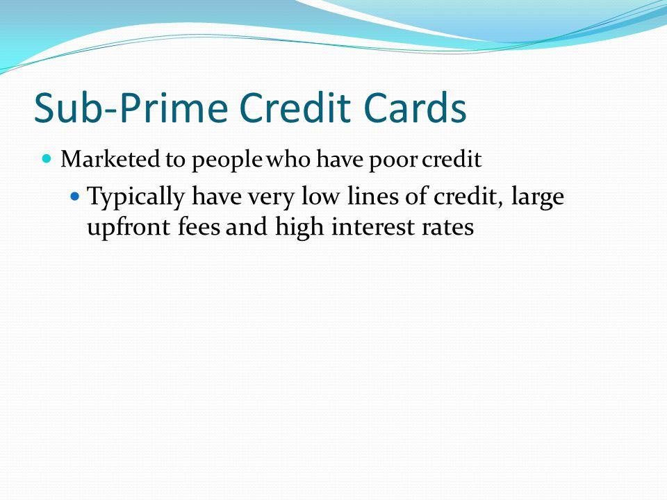 Sub-Prime Credit Cards
