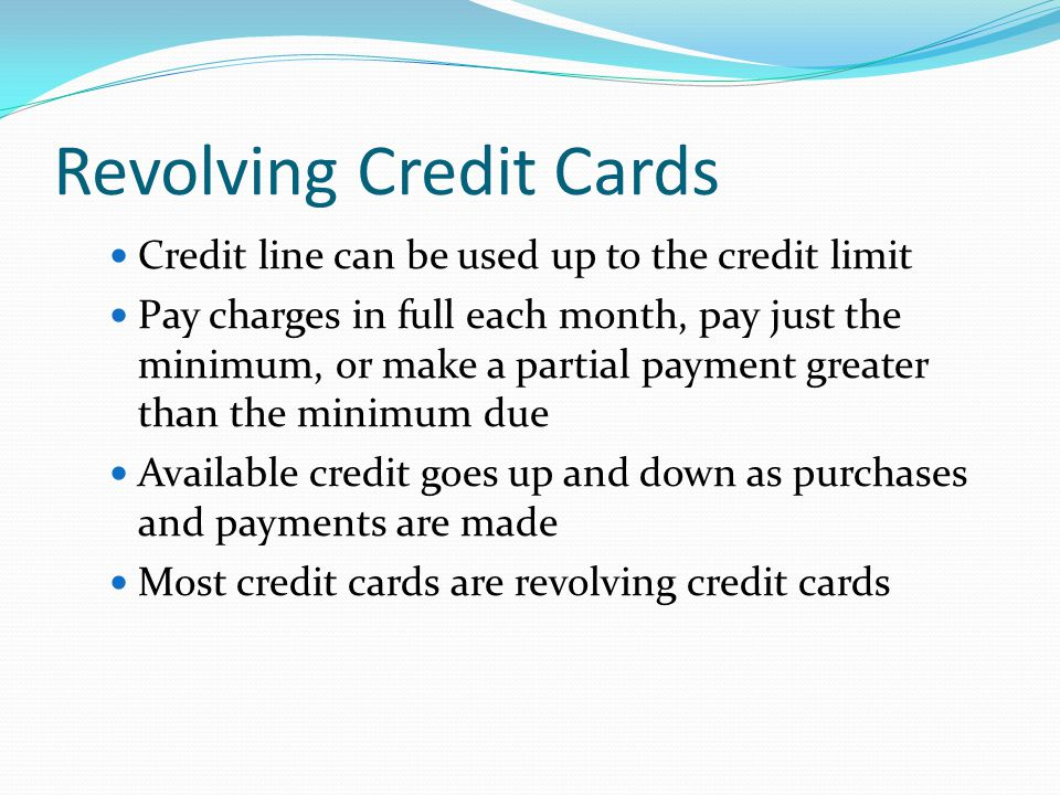 Revolving Credit Cards