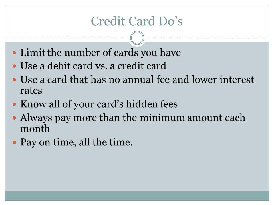 Credit Card Do's Limit the number of cards you have
