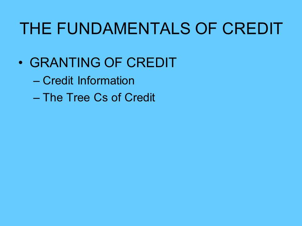 THE FUNDAMENTALS OF CREDIT