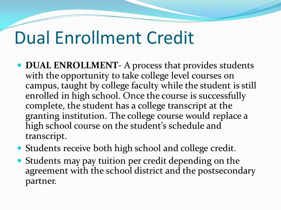 Dual Enrollment Credit