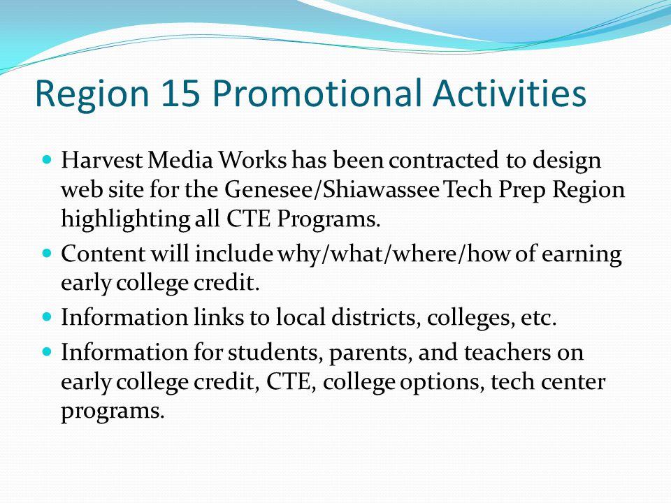 Region 15 Promotional Activities