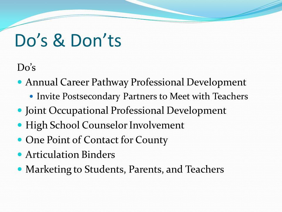 Do's & Don'ts Do's Annual Career Pathway Professional Development