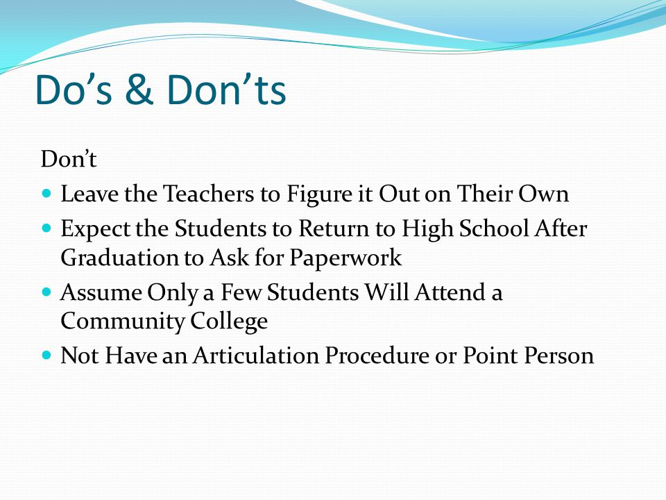 Do's & Don'ts Don't Leave the Teachers to Figure it Out on Their Own