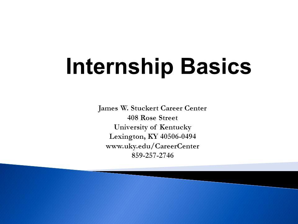 James W. Stuckert Career Center University of Kentucky