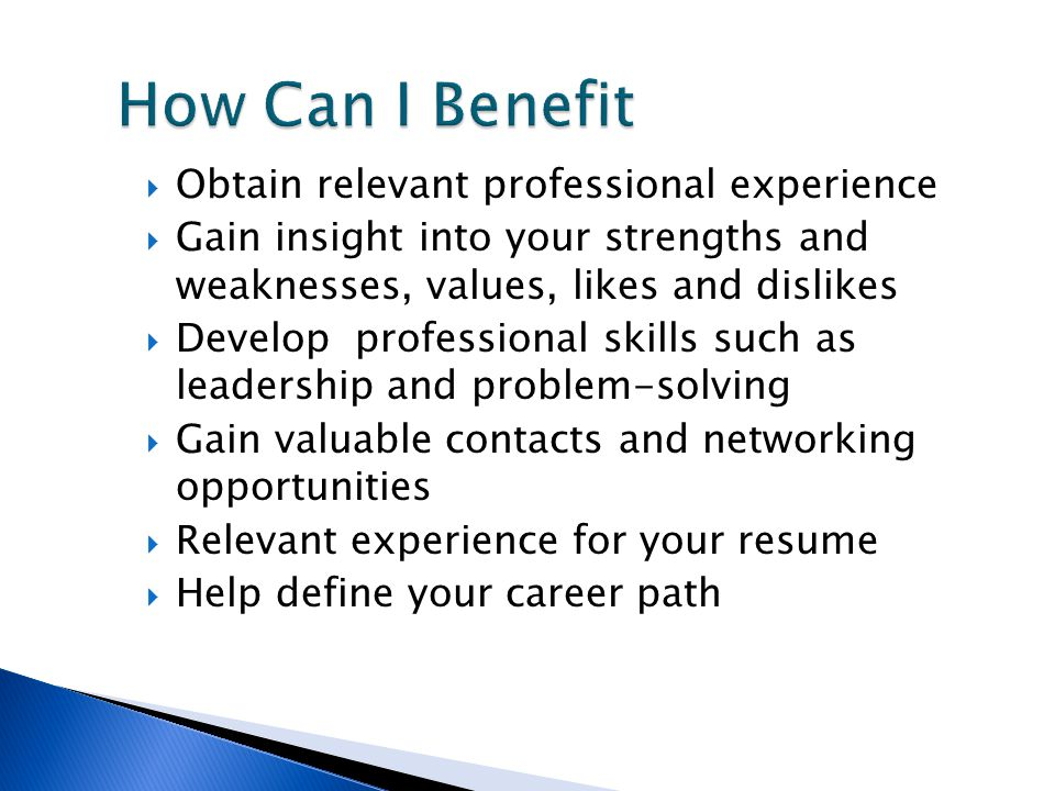 How Can I Benefit Obtain relevant professional experience