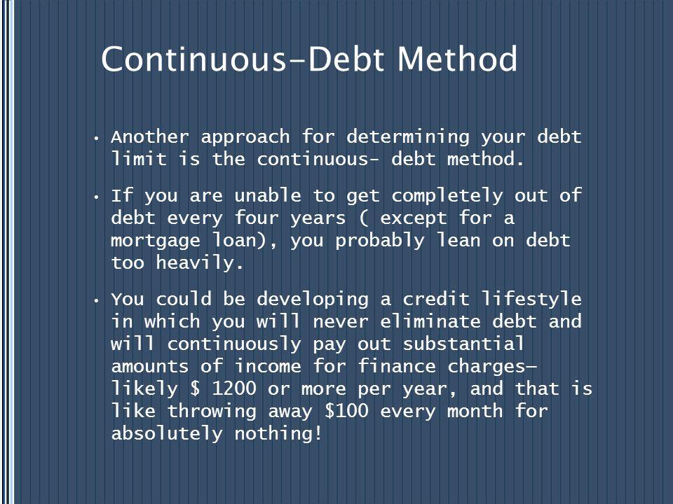 Continuous-Debt Method