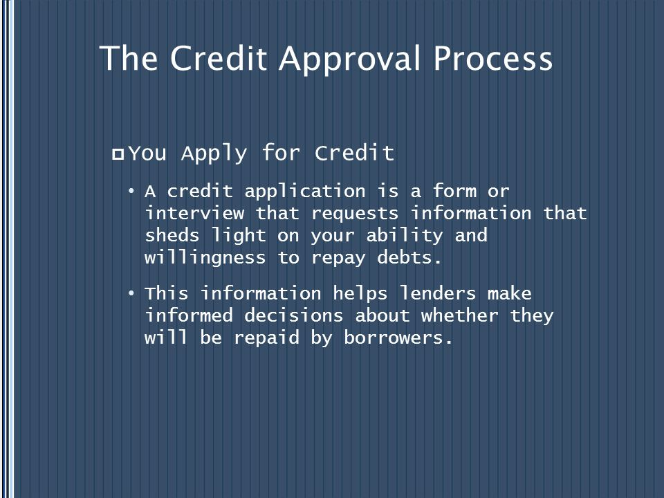 The Credit Approval Process