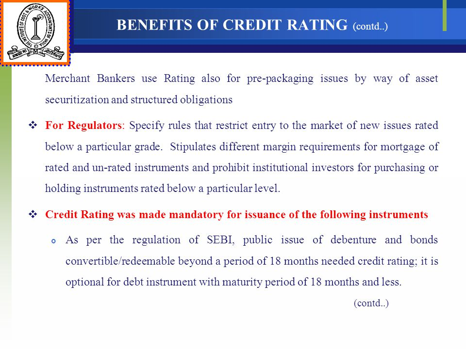 BENEFITS OF CREDIT RATING (contd..)