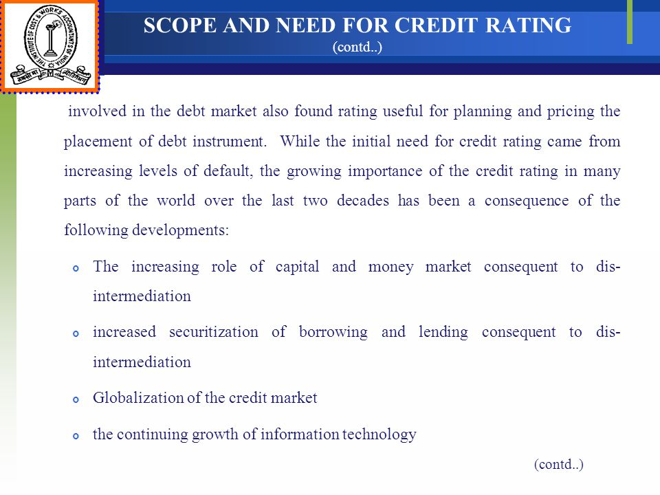 SCOPE AND NEED FOR CREDIT RATING (contd..)