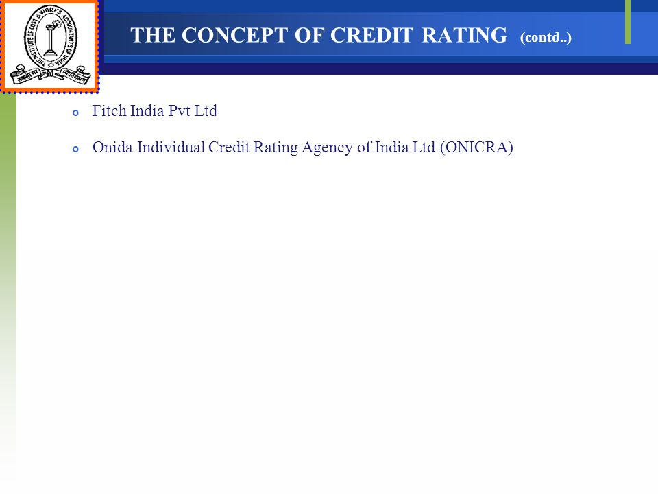 THE CONCEPT OF CREDIT RATING (contd..)