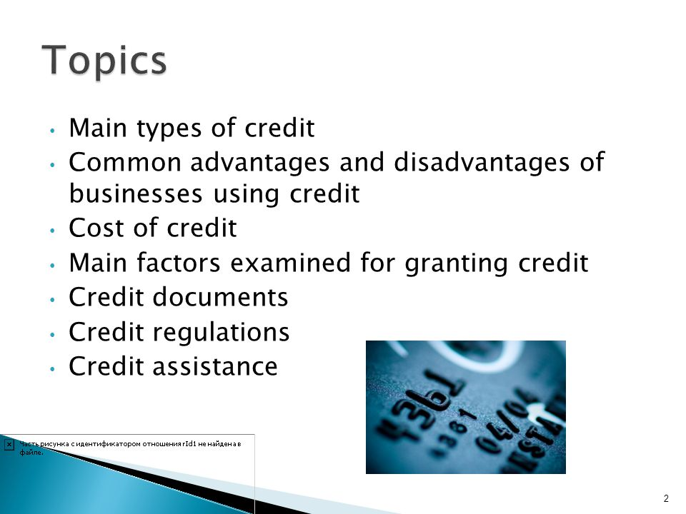 Topics Main types of credit