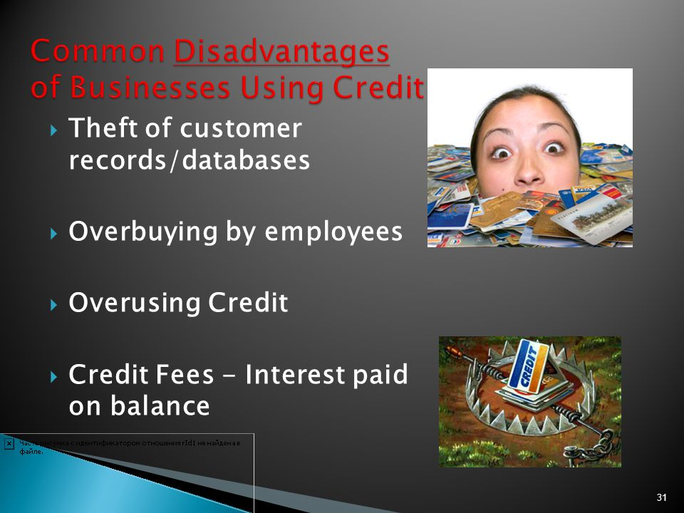 Common Disadvantages of Businesses Using Credit