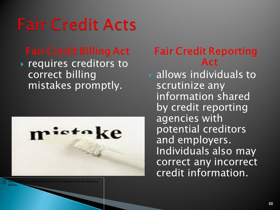 Fair Credit Billing Act Fair Credit Reporting Act