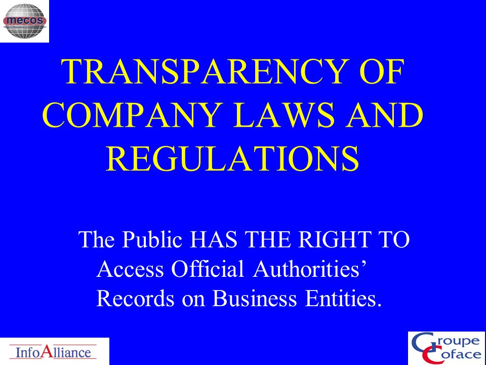 TRANSPARENCY OF COMPANY LAWS AND REGULATIONS