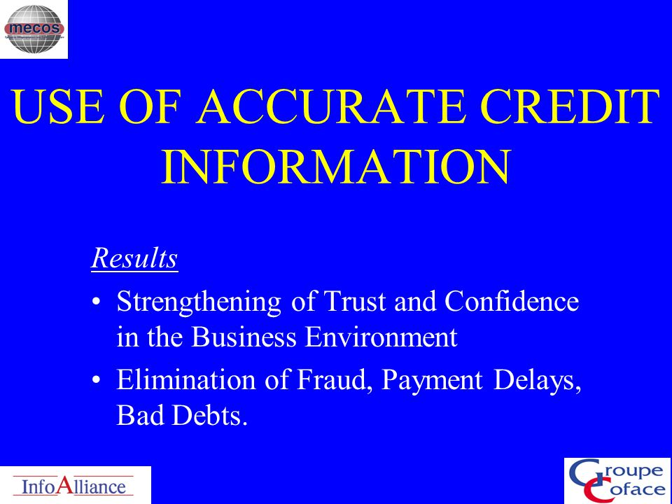 USE OF ACCURATE CREDIT INFORMATION