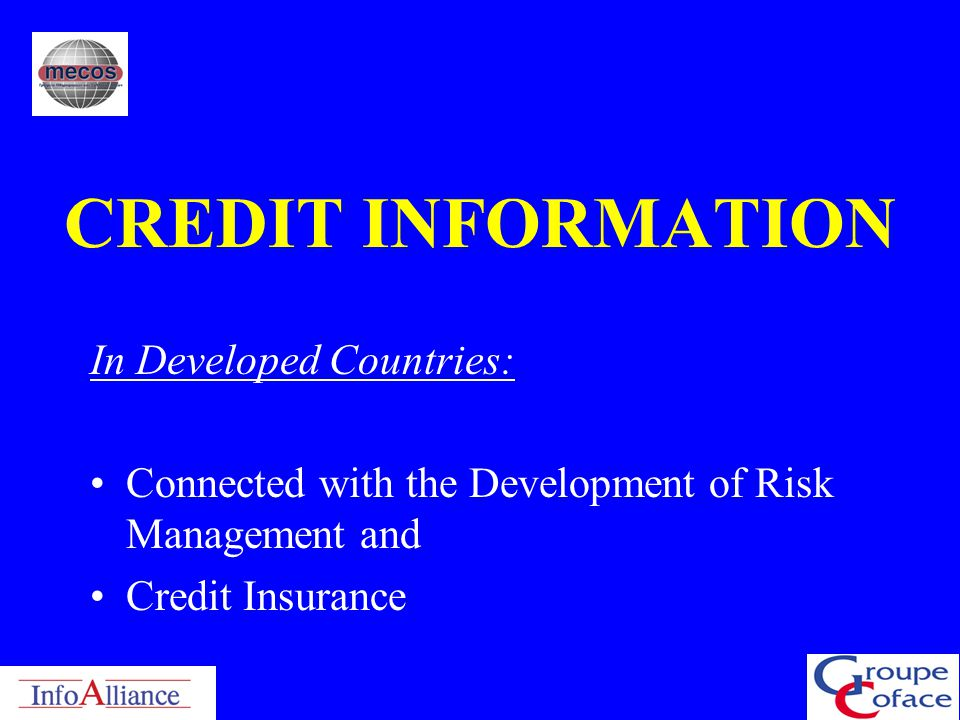CREDIT INFORMATION In Developed Countries: