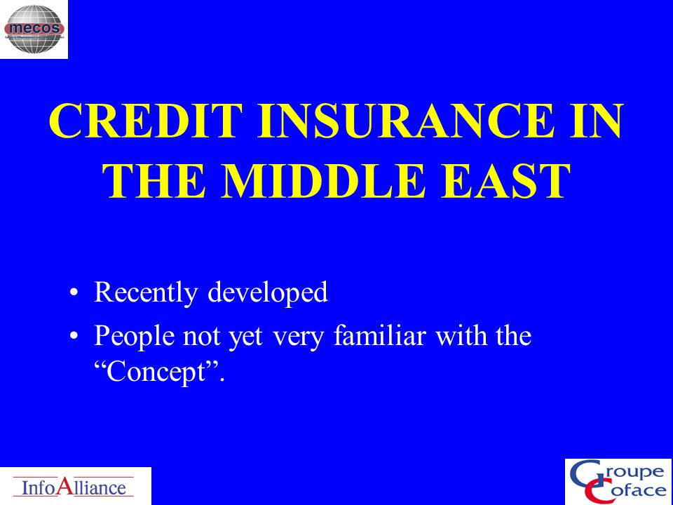 CREDIT INSURANCE IN THE MIDDLE EAST