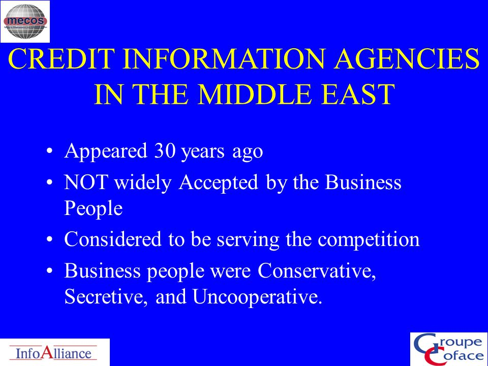 CREDIT INFORMATION AGENCIES IN THE MIDDLE EAST