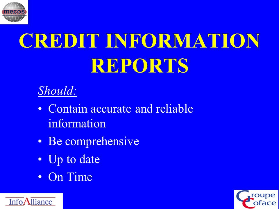 CREDIT INFORMATION REPORTS