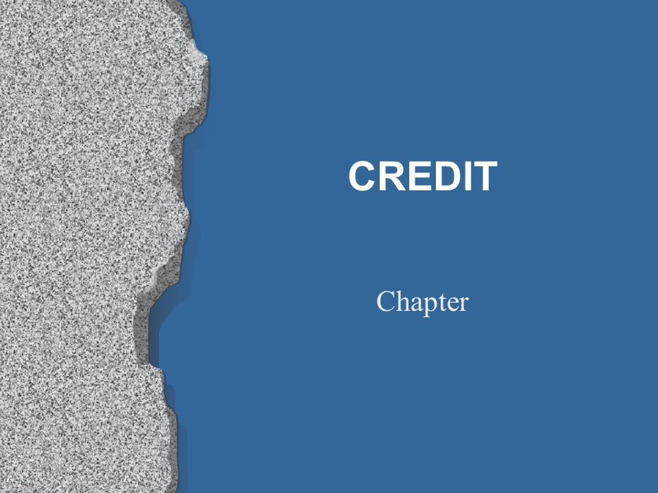 CREDIT Chapter
