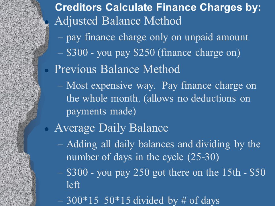 Creditors Calculate Finance Charges by: