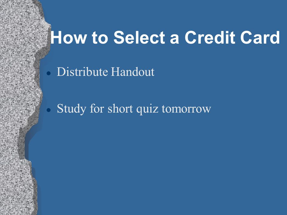 How to Select a Credit Card