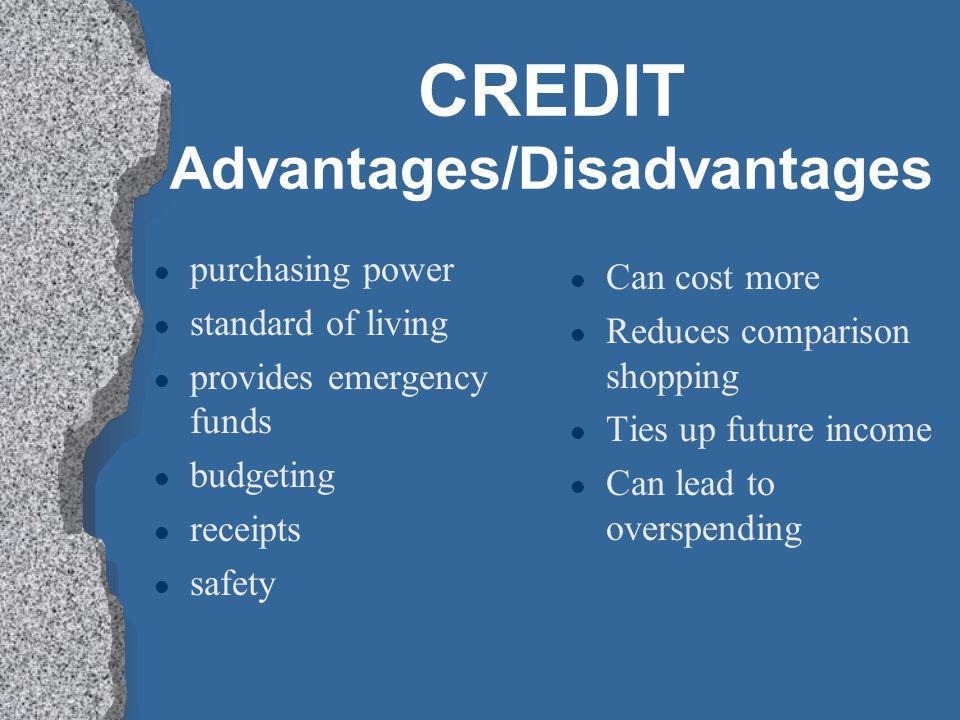 CREDIT Advantages/Disadvantages