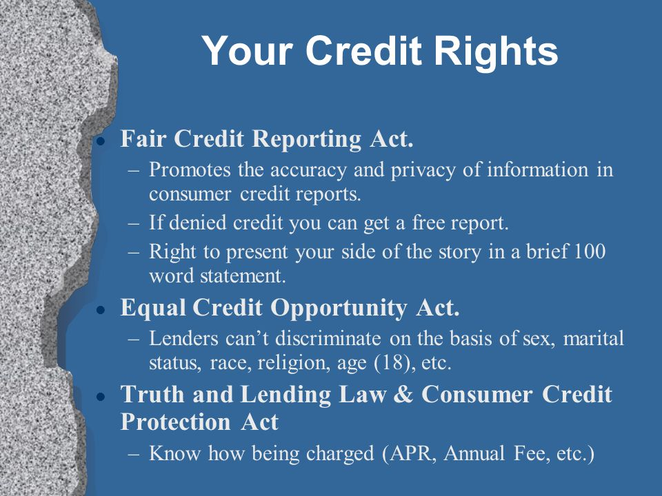 Your Credit Rights Fair Credit Reporting Act.
