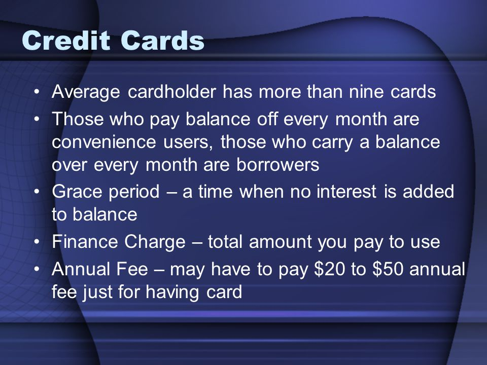 Credit Cards Average cardholder has more than nine cards