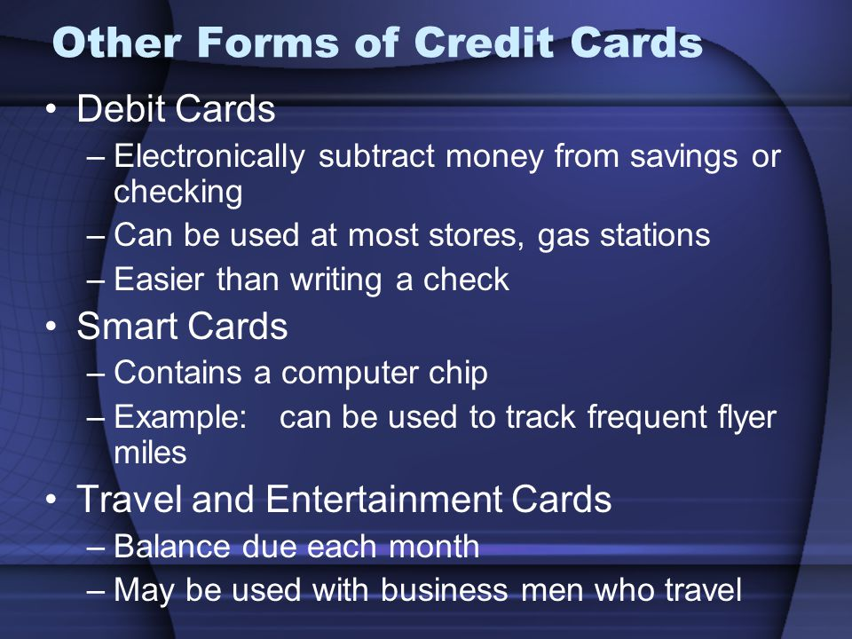 Other Forms of Credit Cards