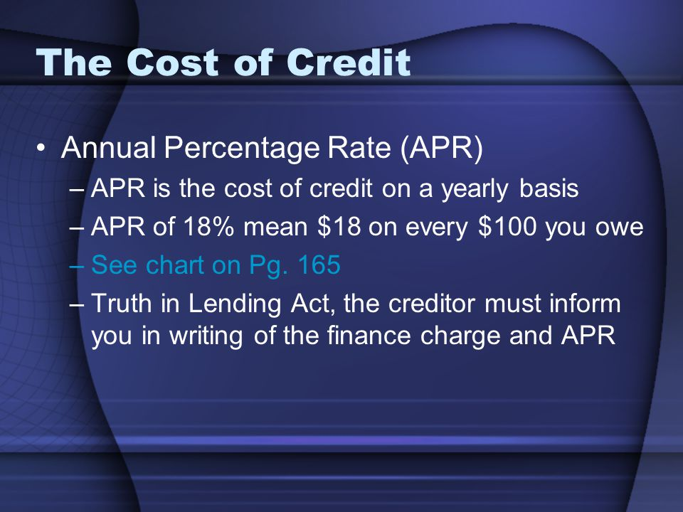 The Cost of Credit Annual Percentage Rate (APR)