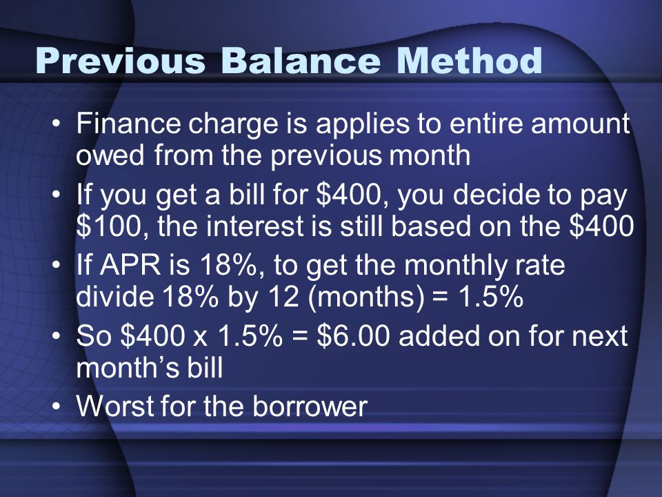 Previous Balance Method