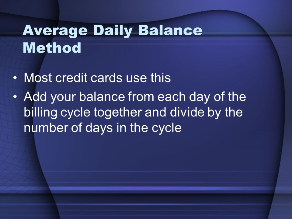 Average Daily Balance Method