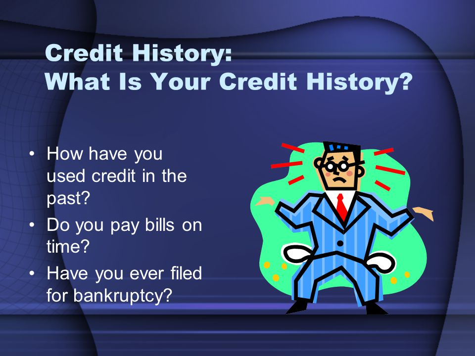 Credit History: What Is Your Credit History