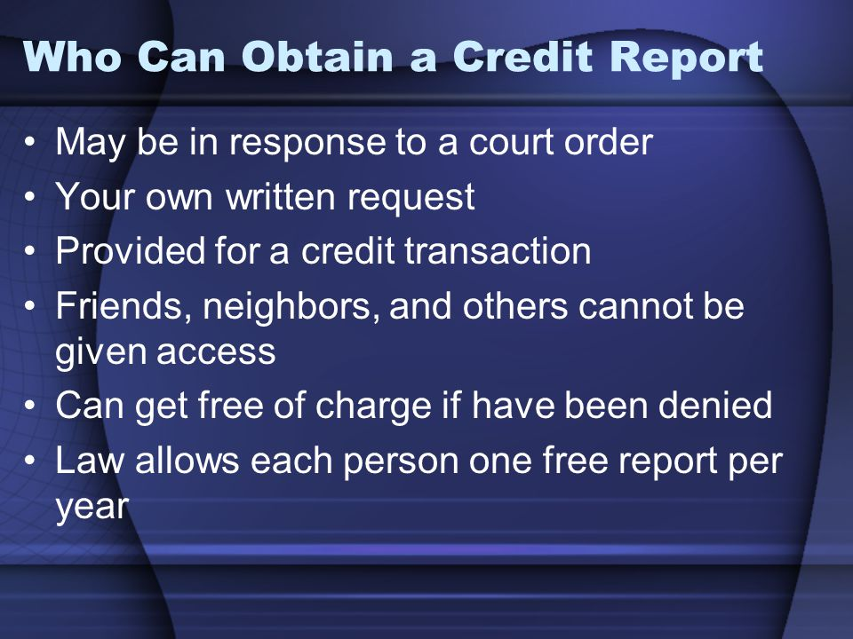 Who Can Obtain a Credit Report