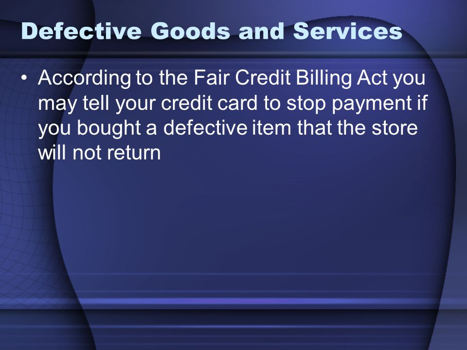 Defective Goods and Services