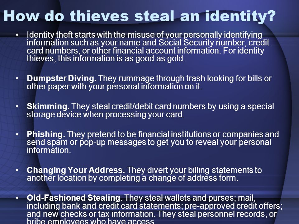 How do thieves steal an identity
