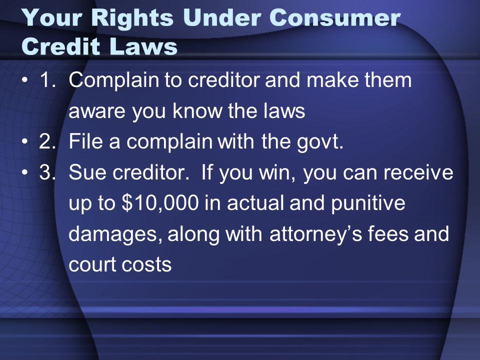 Your Rights Under Consumer Credit Laws