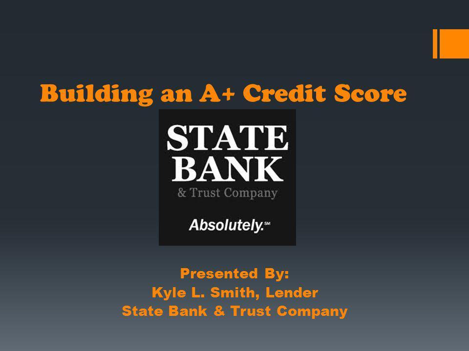 Building an A+ Credit Score