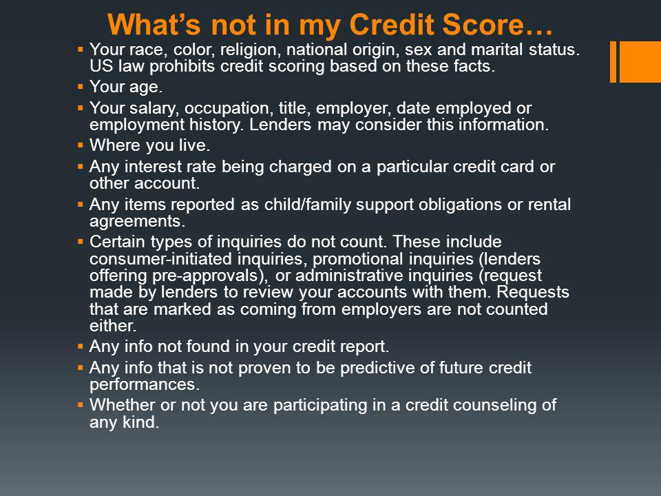 What's not in my Credit Score…