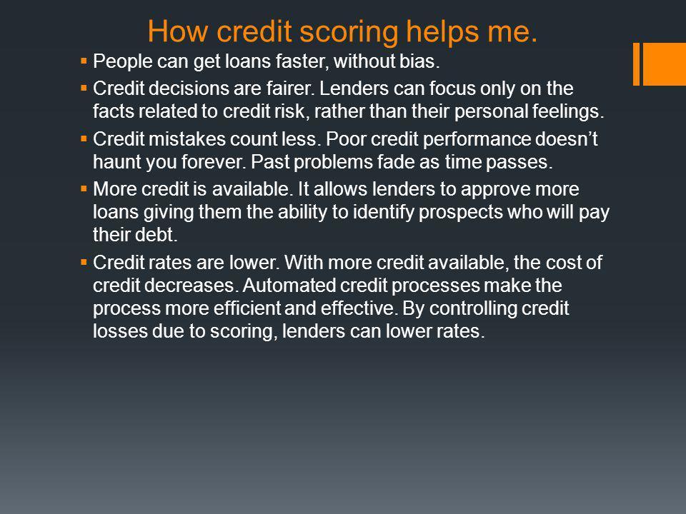 How credit scoring helps me.