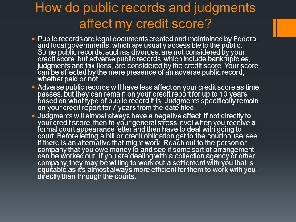 How do public records and judgments affect my credit score