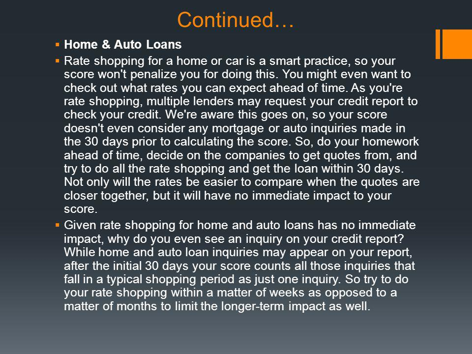 Continued… Home & Auto Loans