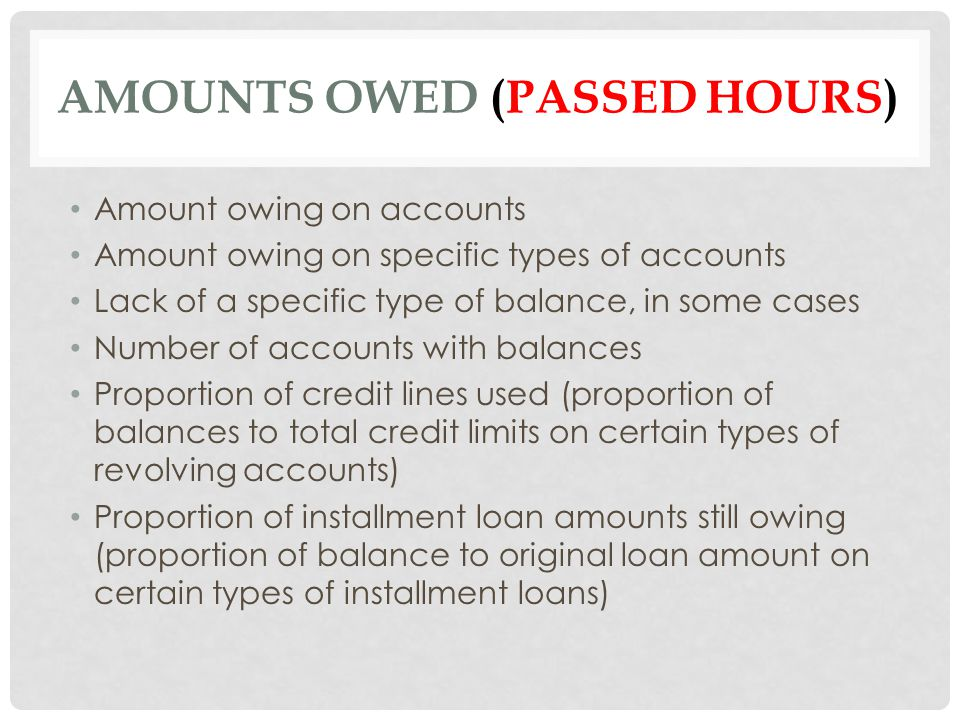Amounts Owed (passed hours)