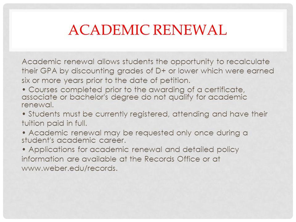 Academic renewal